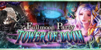 Fullmoon Party - Tower of Doom