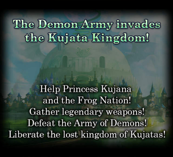 The Demon Army invades the Kujata Kingdom!