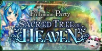 Fullmoon Party - Sacred Tree of Heaven