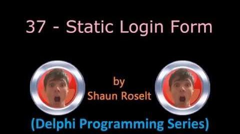 Delphi Programming Series 37 - Static Login Form