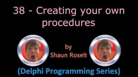 Delphi Programming Series 38 - Creating your own procedures