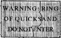 Warning quicksand