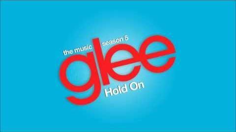 Glee - Hold On (Audio)