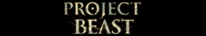 Project Beast Working Title Banner