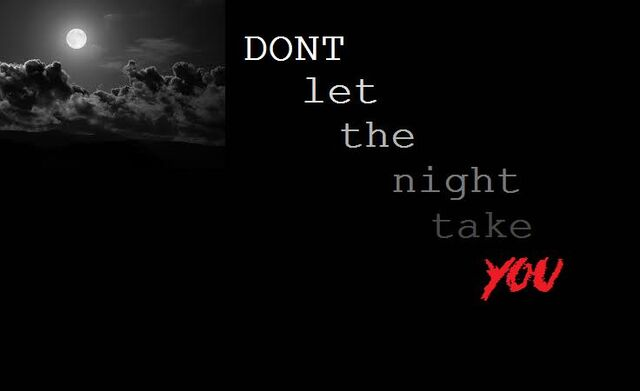 File:Dont Let The Night Take You.jpg