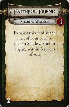 Shadow Walker - Faithful Friend