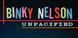 Binky Nelson unpacified title card