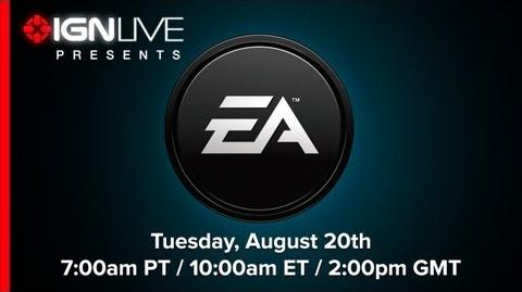 EA Gamescom 2013 Press Conference - IGN Live Presents