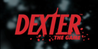 Dexter: The Game