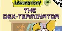 The Dex-Terminator