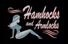 Hamhocks and Armlocks