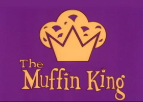 The Muffin King title card