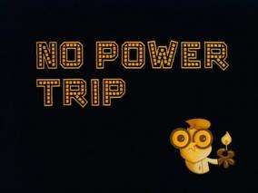 No Power Trip