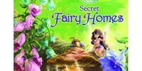 Secret Fairy Homes