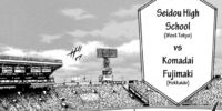 Seidou High vs. Komadai Fujimaki