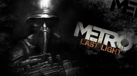 Metro Last Light - Enter The Metro