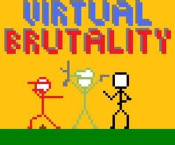 Virtual Brutality
