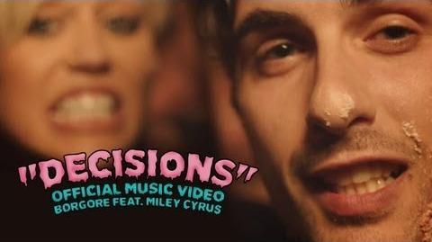 """Decisions"" - Borgore feat"