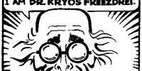 Dr. Kryos Freezedrei