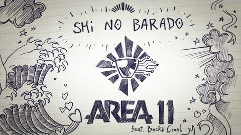Area 11 - Shi no Barado (feat