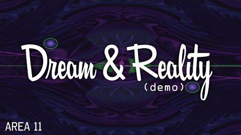 Dream & Reality (Demo)