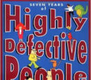 Seven Years of Highly Defective People