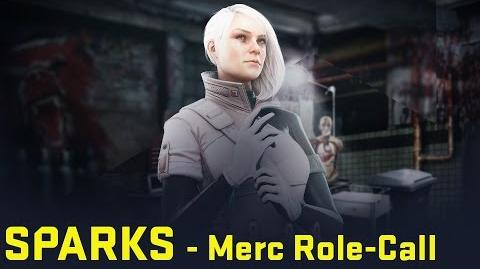Dirty Bomb- Sparks– Merc Role-Call