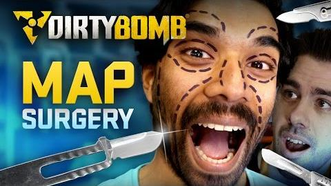 Dirty Bomb Map Surgery