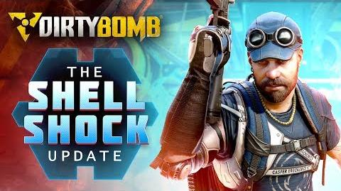 Dirty Bomb The Shell Shock Update