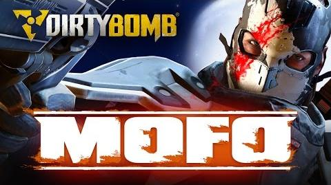 Dirty Bomb The MOFO Update