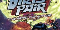 The Dirty Pair: Run From The Future