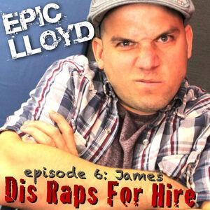 Dis Raps For Hire - Episode 6