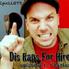 Dis Raps For Hire - Episode 1