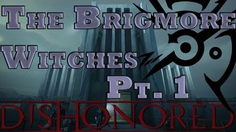The Brigmore Witches Part 1- Opening and Coldridge Prison; High Chaos