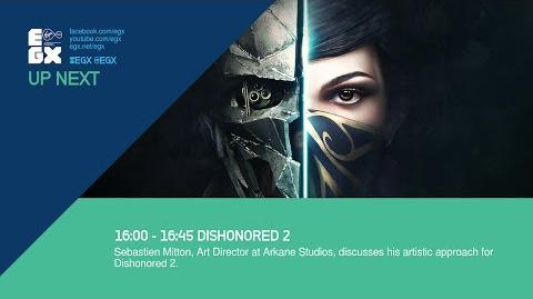 EGX 2016 Dishonored 2