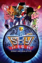 Sky High (Disney and Sega Style) Poster