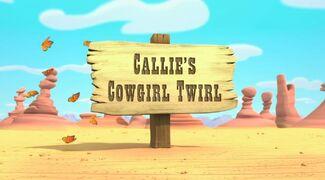 Callie's Cowgirl Twirl titlecard