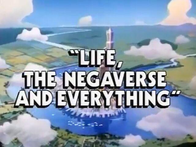 File:LifeNegaverse&Everything.jpg