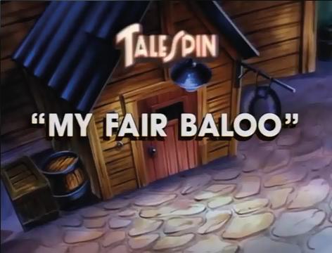 File:My-Fair-Baloo-1.png