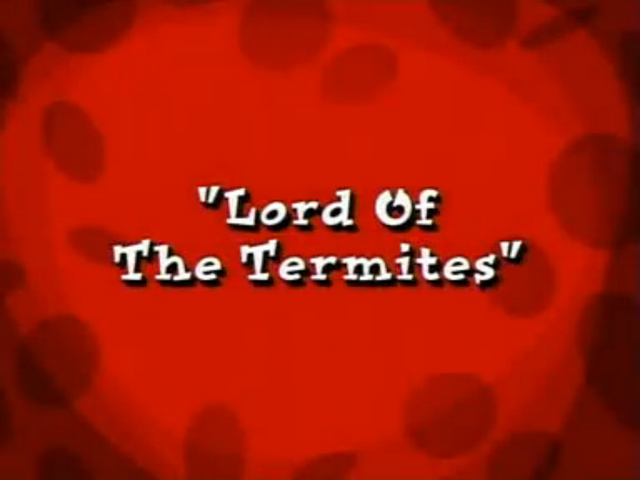 File:Lord of the Termites.png