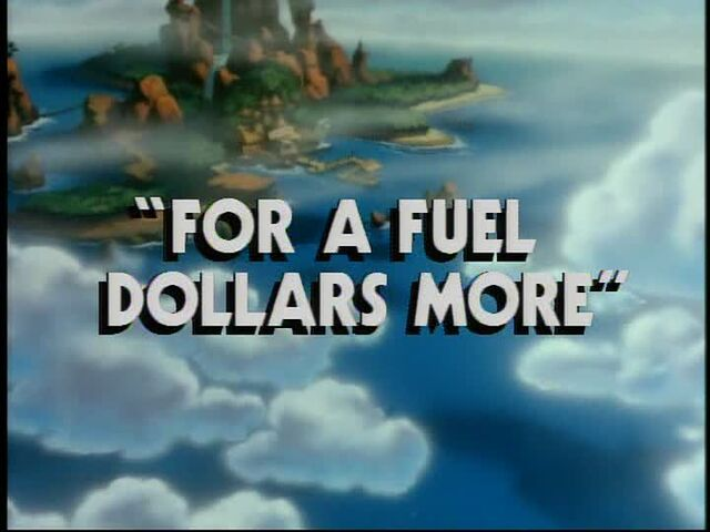 File:For a Fuel Dollars More title card.jpg