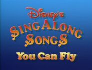 Disney's Sing Along Songs - You Can Fly! - 1988 DVD Title Card