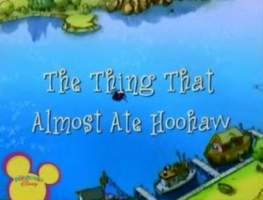 File:Thing That Almost Ate Hoohaw.jpg