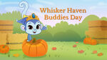 Whisker haven buddies day title
