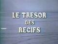 1968-tresor-recifs-01.jpg