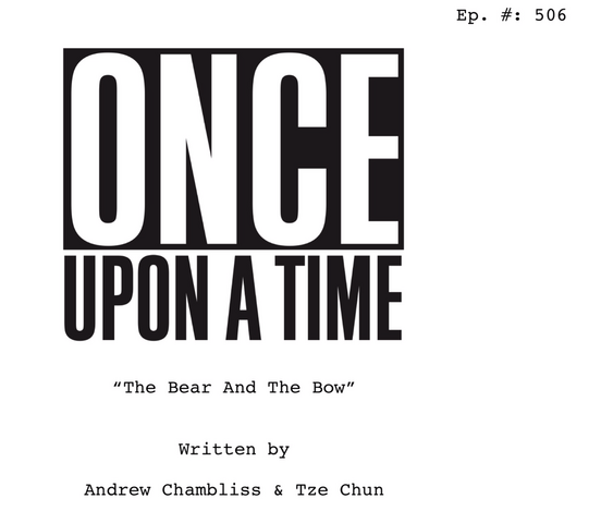 File:Once Upon a Time - 5x06 - The Bear and the Bow - Script Cover.png