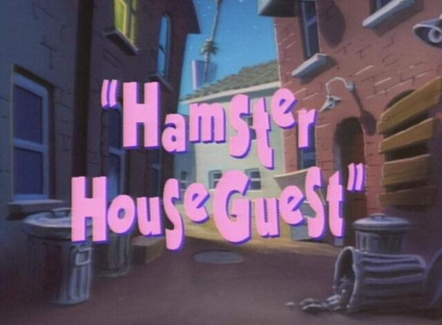 File:Hamster Houseguest title.jpg