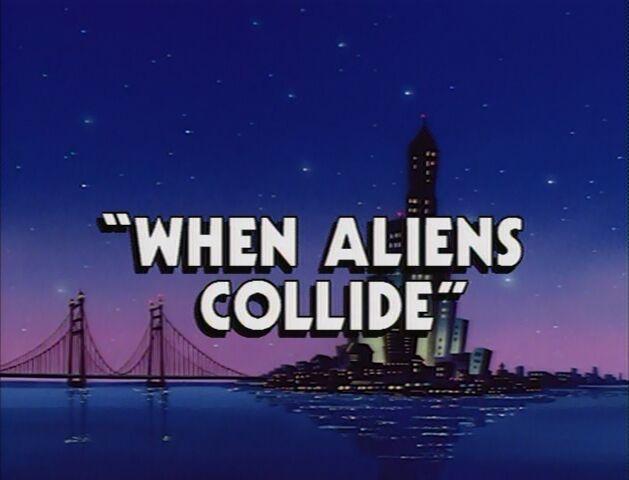 File:When Aliens Collide titlecard.jpg