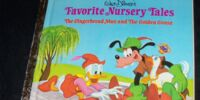 Walt Disney's Favorite Nursery Tales: The Gingerbread Man and the Golden Goose
