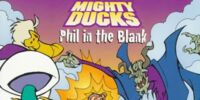 Mighty Ducks: Phil in the Blank